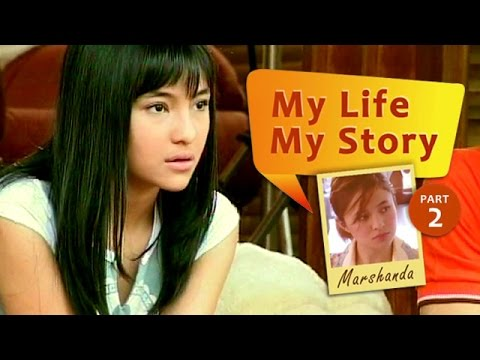 My Life My Story: Marshanda (Part 2)
