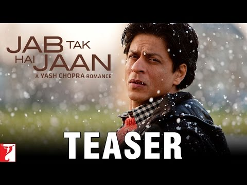 Jab Tak Hai Jaan - Teaser video
