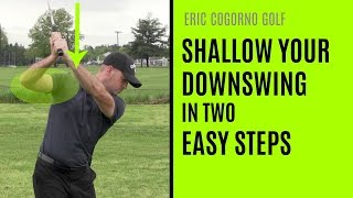 GOLF: How To Shallow Your Downswing In Two Easy Steps