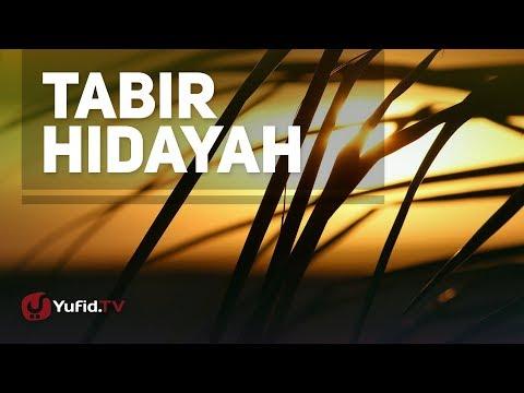 Ceramah Agama: Tabir Hidayah - Ustadz Fariq Gasim Anuz