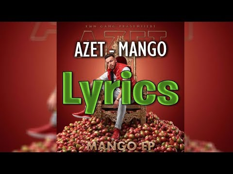 AZET - MANGO (lyrics)