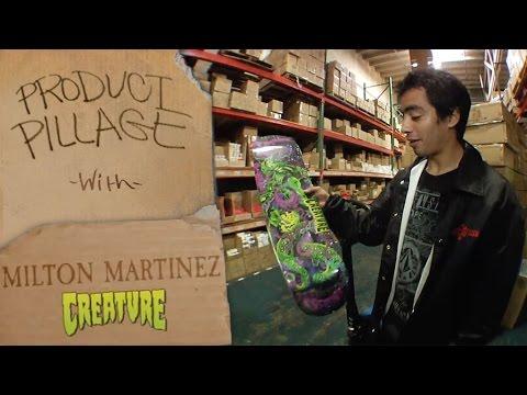 Milton Martinez: Product Pillage for Creature Skateboards