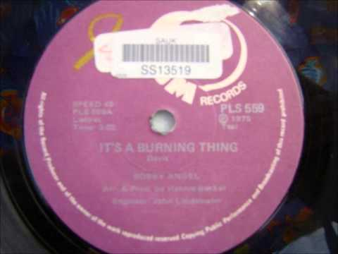 Bobby Angel - Its a burning thing