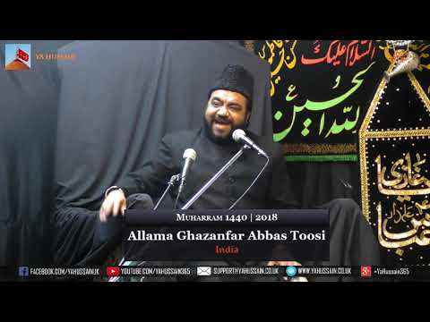 3rd  Muharram 1440 | 2018 - Allama Ghazanfar Abbas Toosi (India) - Northampton (UK)