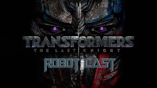 Transformers: The Last Knight - Robot Cast (2017)
