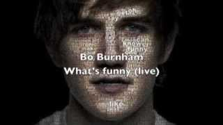 Watch Bo Burnham Whats Funny video
