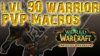 World of Warcraft Macros - Warrior PVP Macros, Level 90 - WoW: Mists of Pandaria Patch 5.0.5