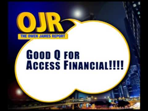 Access Financial's profits grow by 30% to 80 million dollars - OJR Apr 18 2014