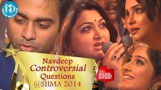 Navdeep Controversial Questions to Lakshmi Manchu, Regina, Kushboo@ SIIMA 2014