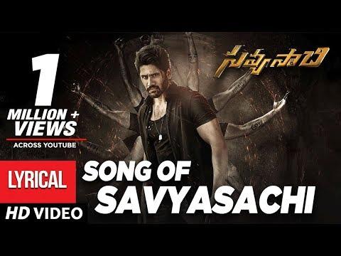 Savyasachi Full Song with Lyrics - Song of Savyasachi | Naga Chaitanya | MM Keeravaani