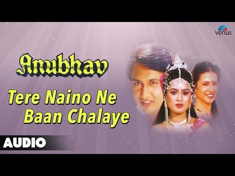 Anubhav : Tere Naino Ne Baan Chalaye Full Audio Song | Shekhar...