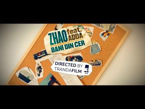 Sonerie telefon » Zhao – Bani din cer (feat. Adda) [Videoclip Oficial]