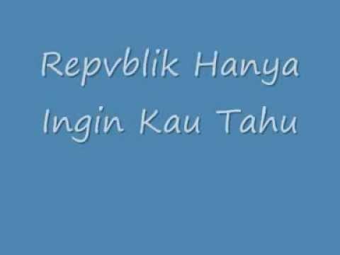 Hanya Ingin Kau Tahu With Lyrics.flv