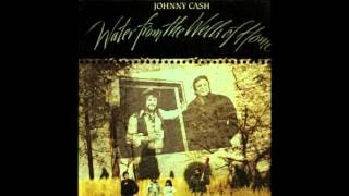 Watch Johnny Cash Water From The Wells Of Home video