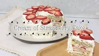 『UNA KITCHEN』奶油草莓蛋糕 CREAM OF STRAWBERRY CAKE