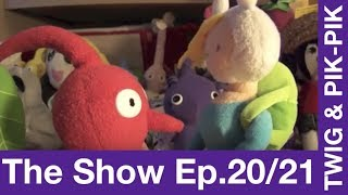 Egde / What is Love? - Twig & Pik-pik: The Show (s2e9-10)