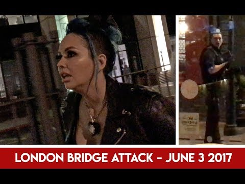 London Bridge Attack - June 3, 2017