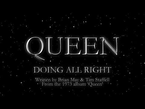 Queen - Queen - Doing All Right (Official Lyric Video)