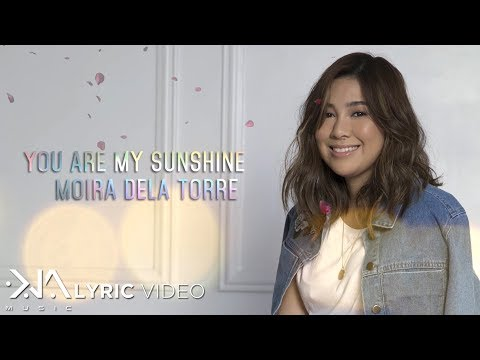 Moira Dela Torre - You Are My Sunshine from