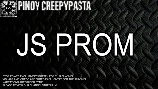 JS Prom - Tagalog Horror Story (Fiction)