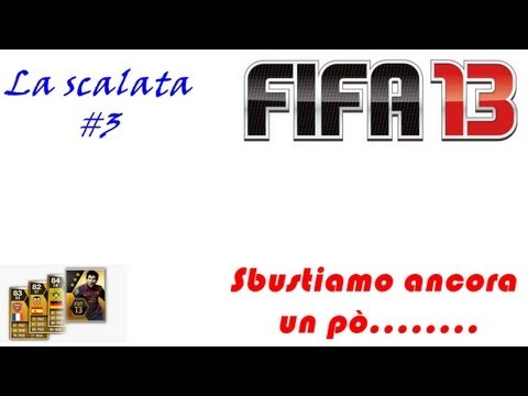 fut-2013-la-scalata-3-sbustiamo-ancora-un-po-ps3xboxpcitahdby-sirion.html