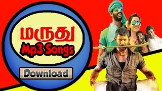 Download Maruthu (2016) Download mp3 Tamil Songs (Watch video song also) 3Gp Mp4