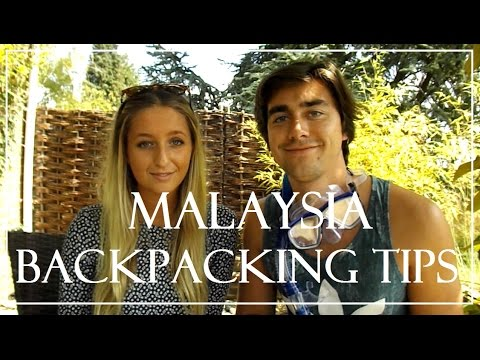 Malaysia - Backpacking Tips