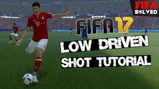 FIFA 17 Low Driven Shot Tutorial - BEST Tips