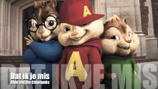 Dat ik je mis - Alvin and the Chipmunks