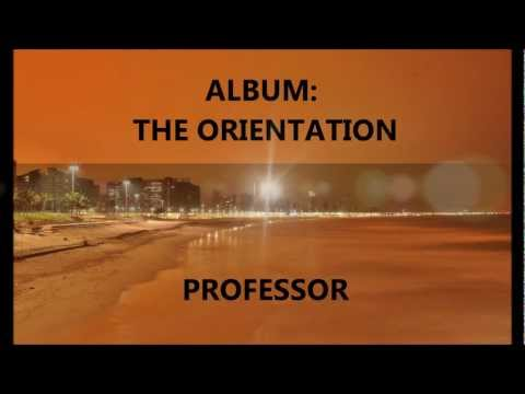 Sorry Baby, Professor Feat Character, From The Orientation 2012 video