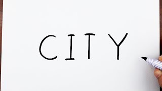 How To Draw A CITY Using The Word CITY