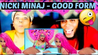 Nicki Minaj -  Good Form REACTION
