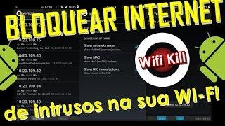 WIFI KILL - DERRUBAR a internet de intrusos na sua rede WIFI
