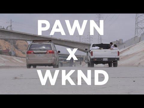 PAWN x WKND