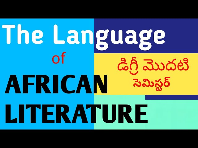 The Language of African Literature by Ngugi Wa Thiongo in Telugu I Degree 1st Sem English thumbnail