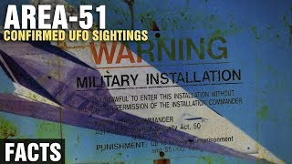 The CONFIRMED UFO Sightings at AREA 51