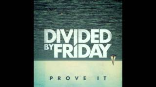 Watch Divided By Friday Closer video