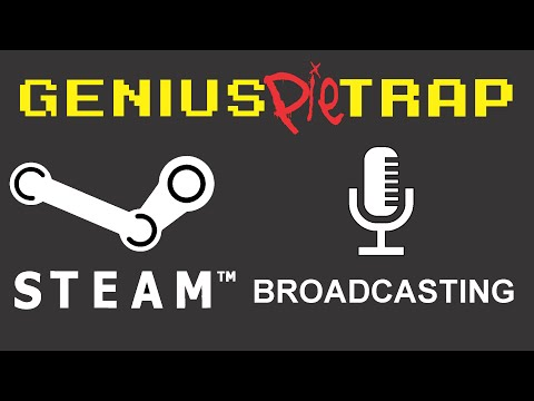 Steam Broadcasting *Valve's Twitch!* Set-up and Help