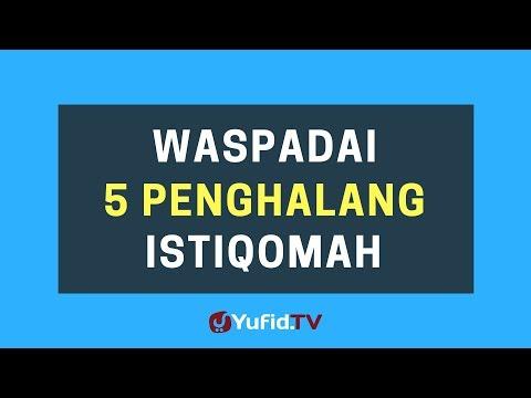 Waspadai 5 Penghalang Istiqomah – Poster Dakwah Yufid TV
