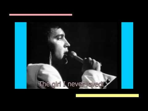 Elvis Presley - The Girl i Never Loved