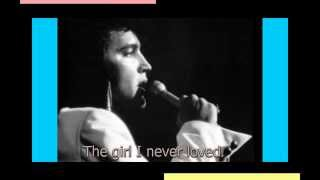 Watch Elvis Presley The Girl I Never Loved video