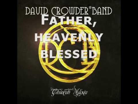 David Crowder Band - Phos Hilaron