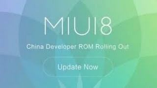 (Hindi) New MIUI 8 (6.8.11) Update Global Beta(Review) for all Mi devices..
