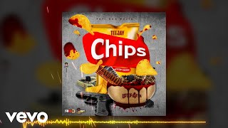 Teejay - Chips (Official Audio)