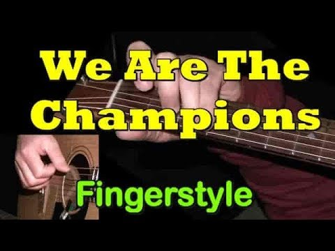 WE ARE THE CHAMPIONS: Fingerstyle Guitar Lesson + TAB By GuitarNick
