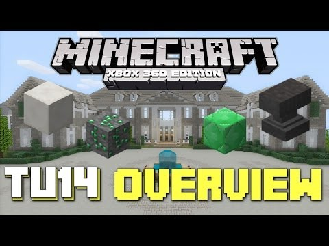 Minecraft Xbox 360: TU14 Overview and Inital Thoughts! (New TU14 Update!)