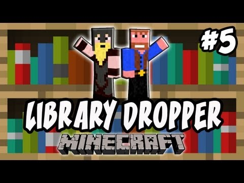 Minecraft: Library Dropper | Ep.5, Dumb and Dumber