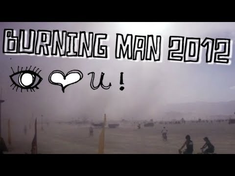 Burning Man 2012: I Love You