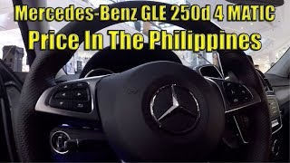 Mercedes-Benz GLE 250d 4MATIC. Price In The Philippines.