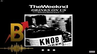 The Weeknd Video - Mike Will Made It & The Weeknd - Drinks On Us ft. Swae Lee & Future
